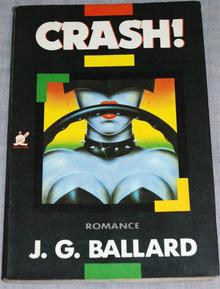 <cite>Crash!</cite> by J.G. Ballard (Marco Zero Edition)