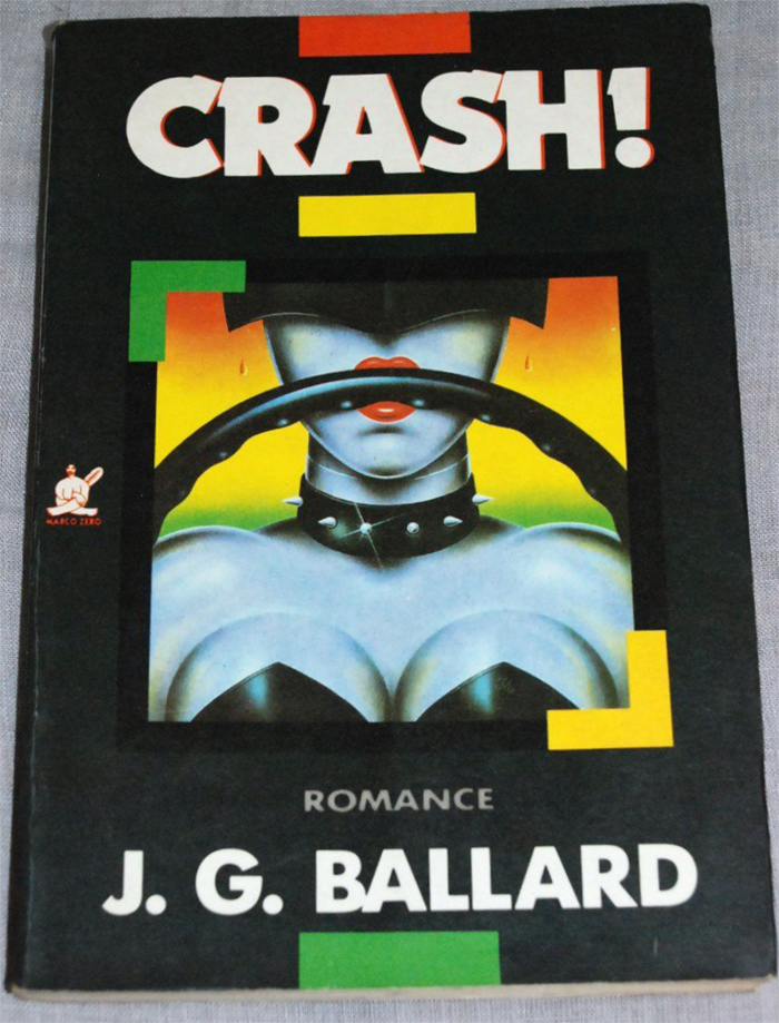 Crash! by J.G. Ballard (Marco Zero Edition) 1