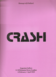 <cite>Crash: Homage to JG Ballard</cite> at the Gagosian Gallery
