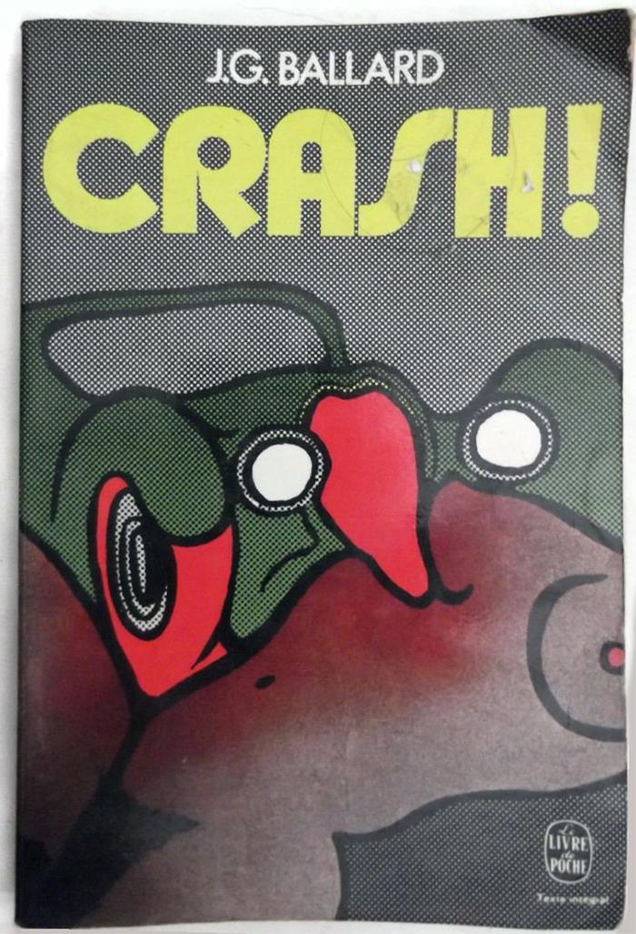 Crash! by J.G. Ballard (Le Livre de Poche Edition, 1977)