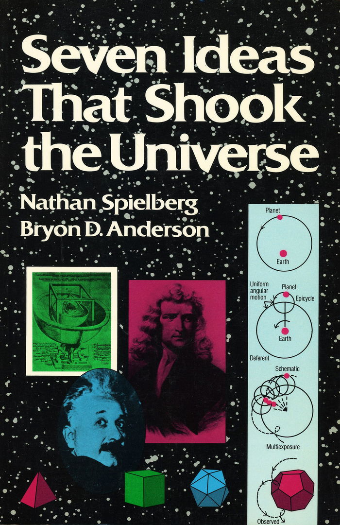 Seven Ideas That Shook the Universe (Wiley Science Editions)