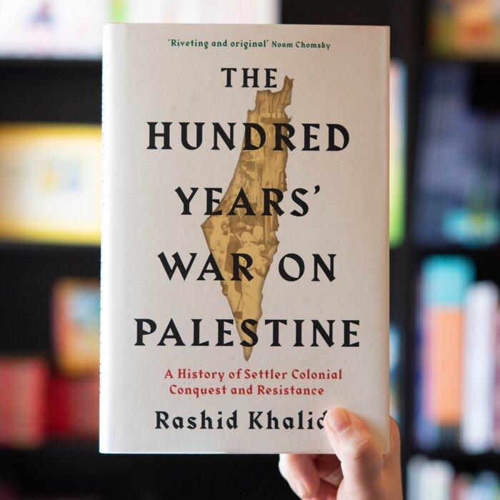 The Hundred Years' War on Palestine by Rashid Khalidi 2