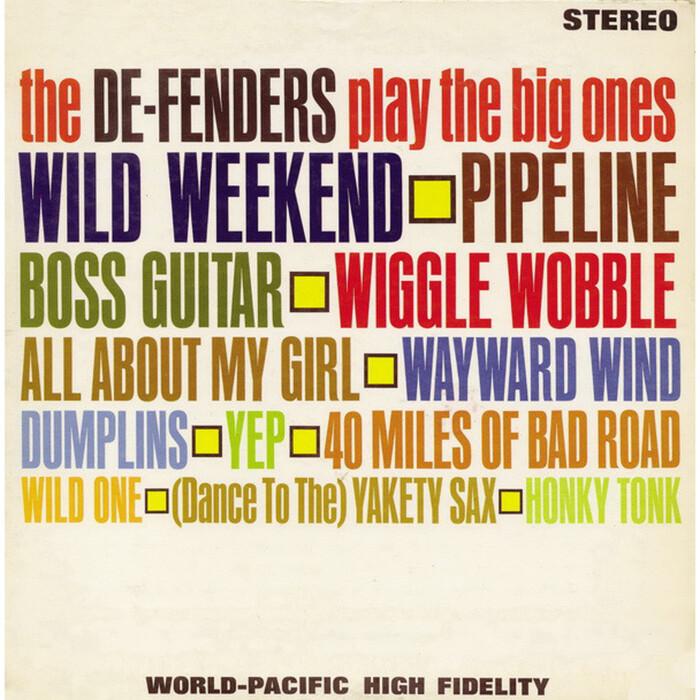 The De-Fenders – The De-Fenders Play The Big Ones album art 1