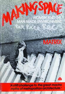 <cite>Making Space</cite> by Matrix (Pluto Press)
