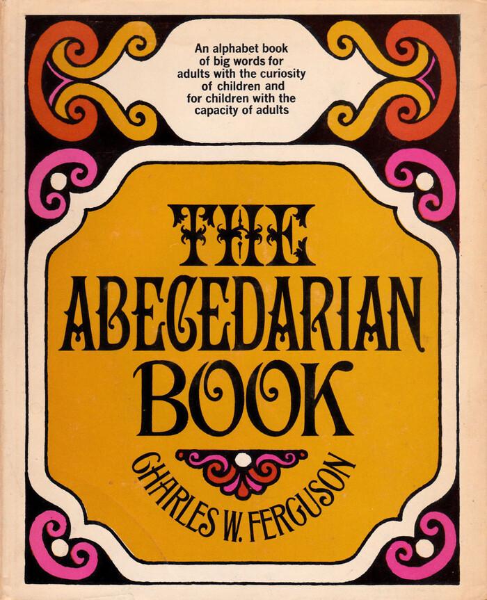 The Abecedarian Book by Charles W. Ferguson 1