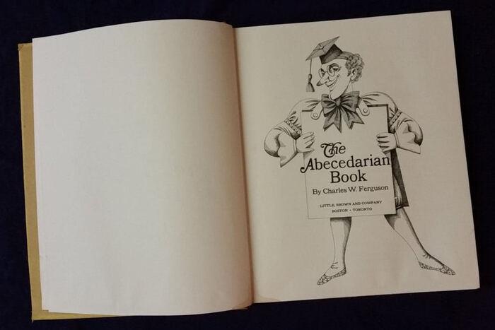 The Abecedarian Book by Charles W. Ferguson 4