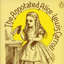 <cite>The Annotated Alice</cite> and <cite>The Annotated Snark</cite> (Penguin)