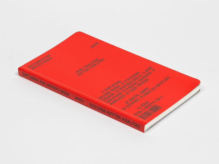"""Software for Artists Book #001, """"Building Better Realities"""" 1"""