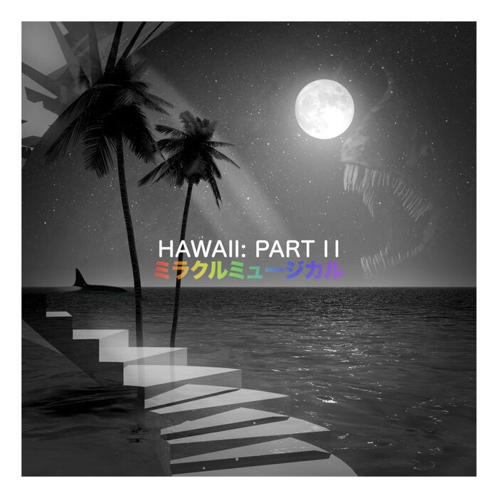 Miracle Musical – Hawaii Part II album art 1