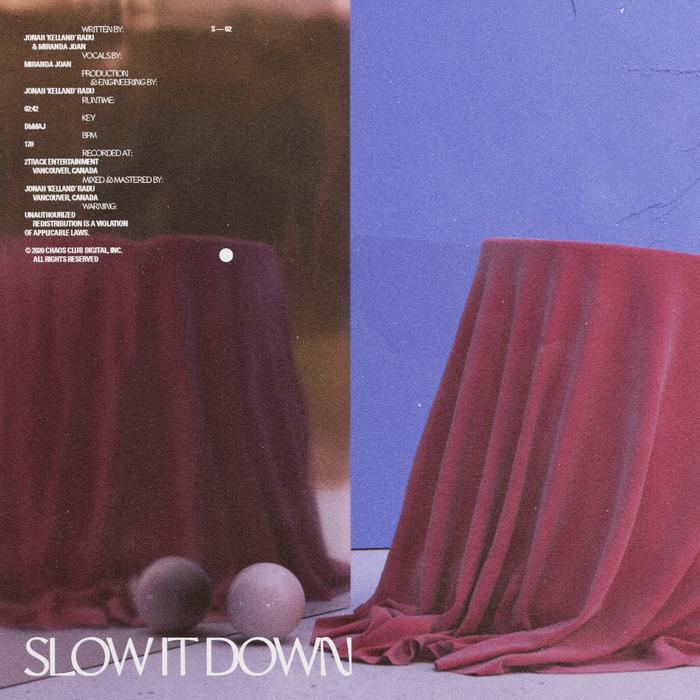 """Kelland & Miranda Joan – """"Slow It Down"""" single 1"""