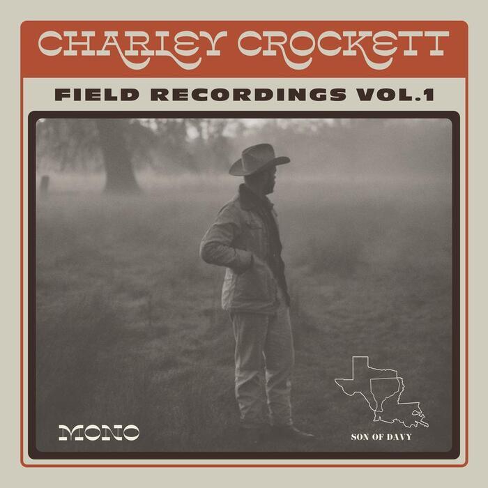 Charley Crockett – Field Recordings Vol. 1 album art 2