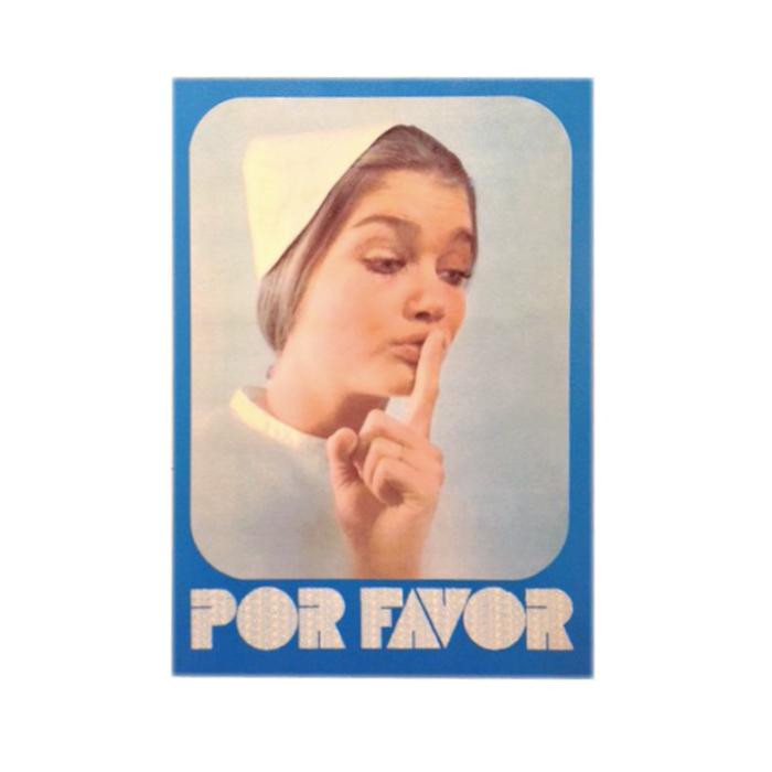 """""""Por Favor"""" Spanish hospital silence sign (1970s) 1"""