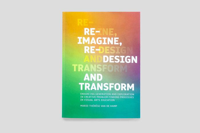 Reimagine, Redesign and Transform by Marie-Thérèse van de Kamp 1