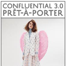 <cite>Confluential 3.0: Prêt-À-Porter</cite>