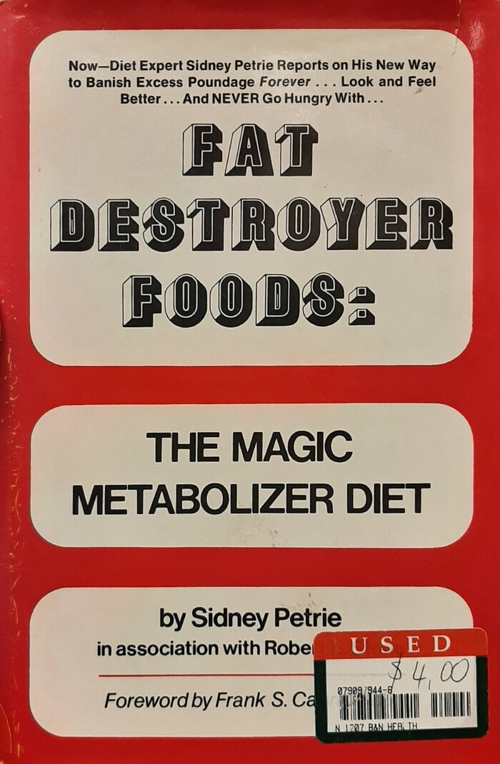 Fat Destroyer Foods by Sidney Petrie