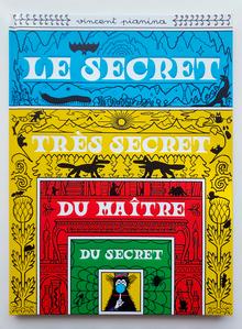 <cite>Le secret très secret du maître du secret</cite> by Vincent Pianina