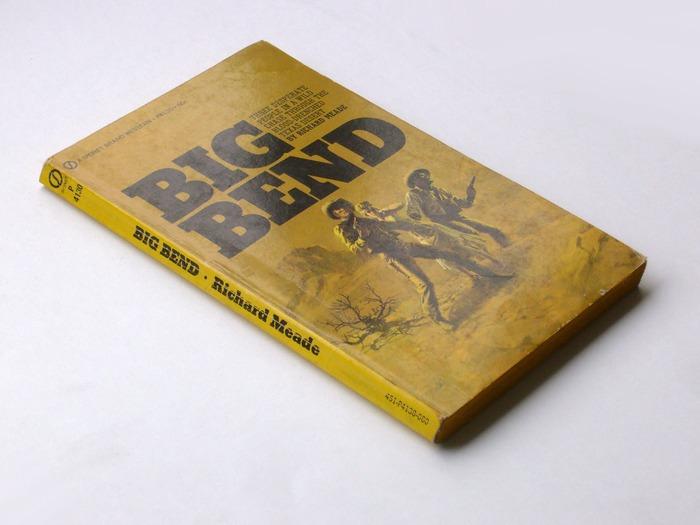 Big Bend by Richard Meade (Signet, 1970) 2