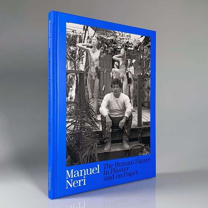 Manuel Neri: The Human Figure in Plaster and on Paper exhibition catalog 2