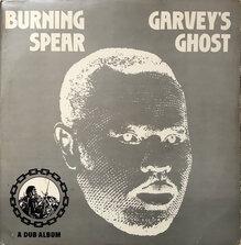 Burning Spear – <cite>Marcus Garvey</cite> and <cite>Garvey's Ghost</cite>