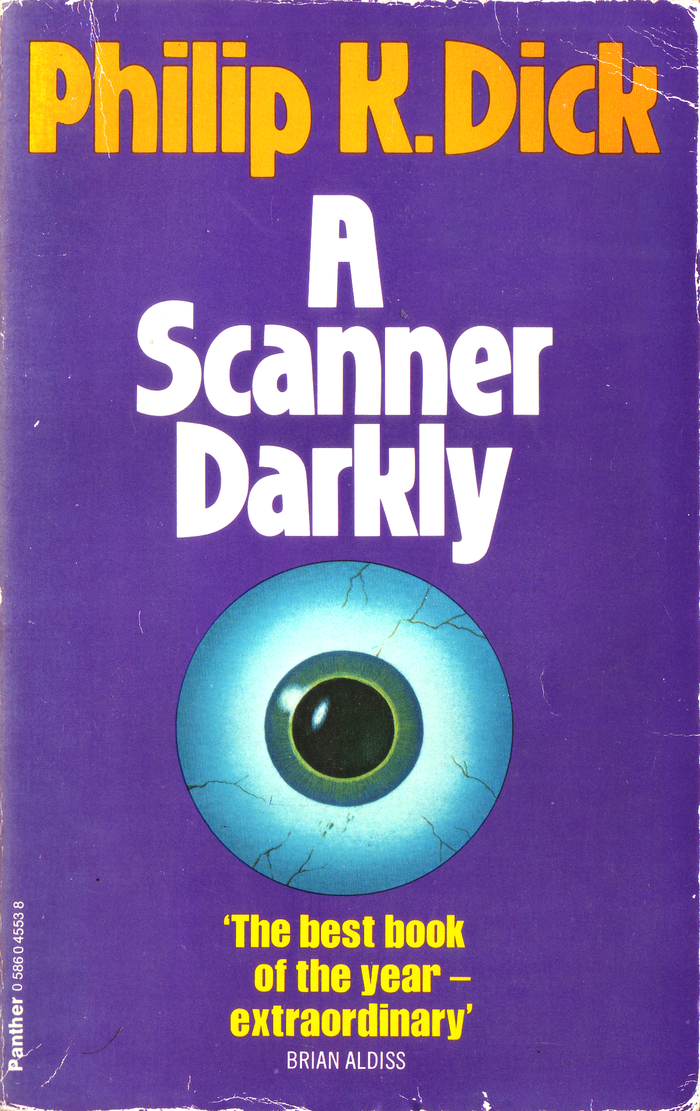 A Scanner Darkly (1978). [More info on ISFDB] The Brian Aldiss quote is set in .