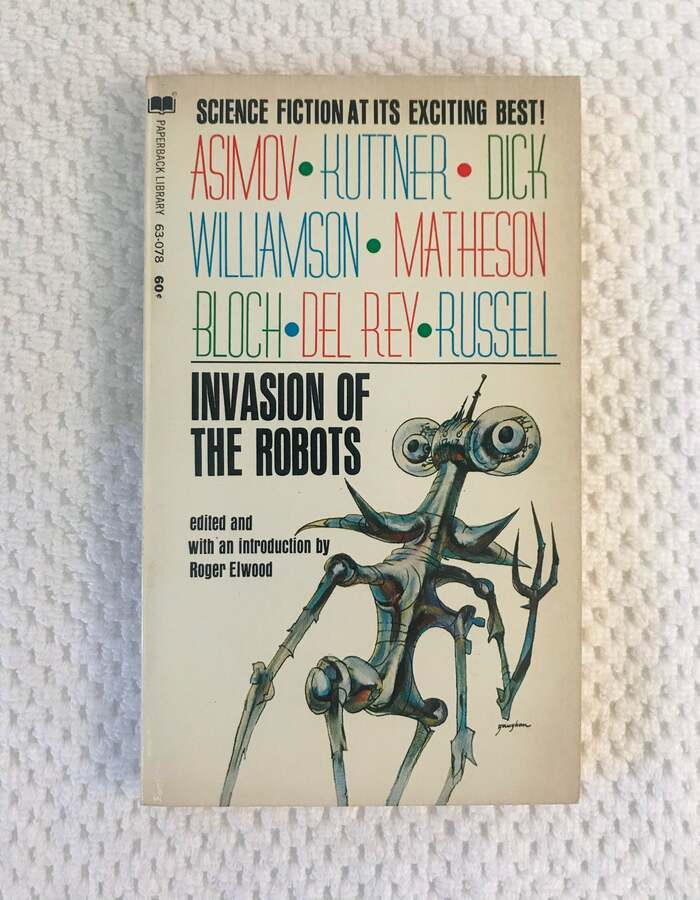 Invasion of the Robots by Roger Elwood (ed.) 2