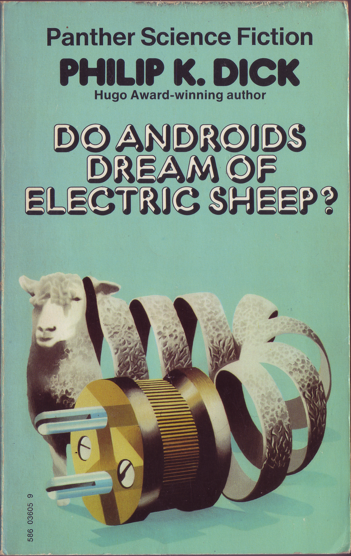 Do Androids Dream of Electric Sheep? by Philip K. Dick (Panther)
