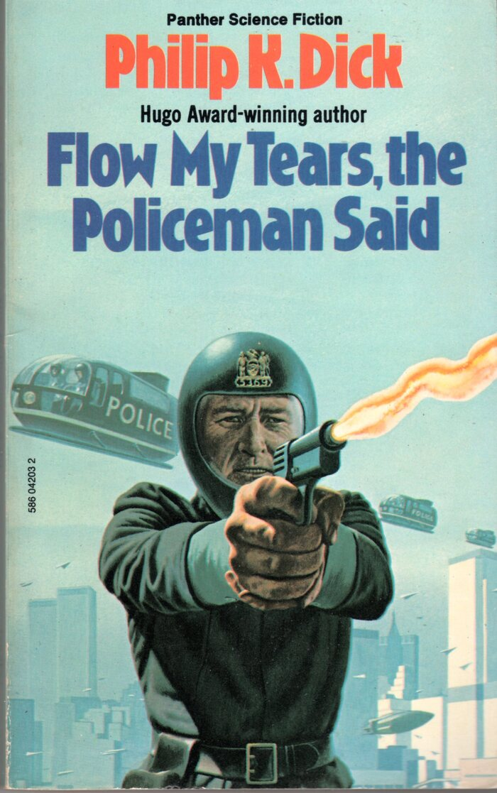 Flow My Tears, the Policeman Said (1976). Cover art by Richard Clifton-Dey. [More info on ISFDB]