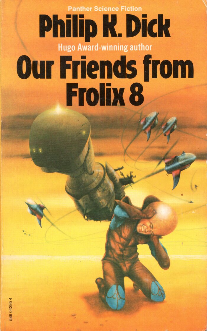 Our Friends from Frolix 8 (1976). Cover art by Jim Burns. [More info on ISFDB]