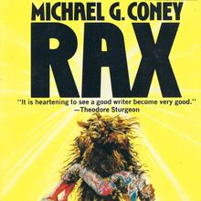 <cite>Rax</cite> by Michael G. Coney (DAW)