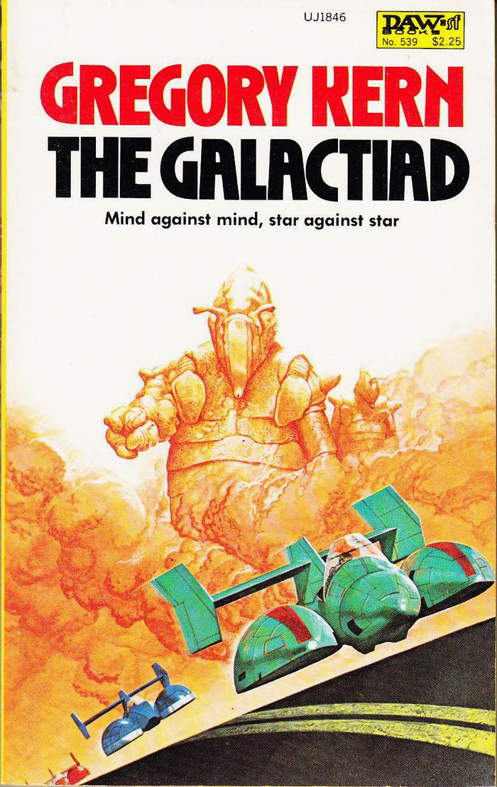 The Galactiad (Cap Kennedy #17, 1983). Cover art by Wayne Barlowe. [More info on ISFDB]