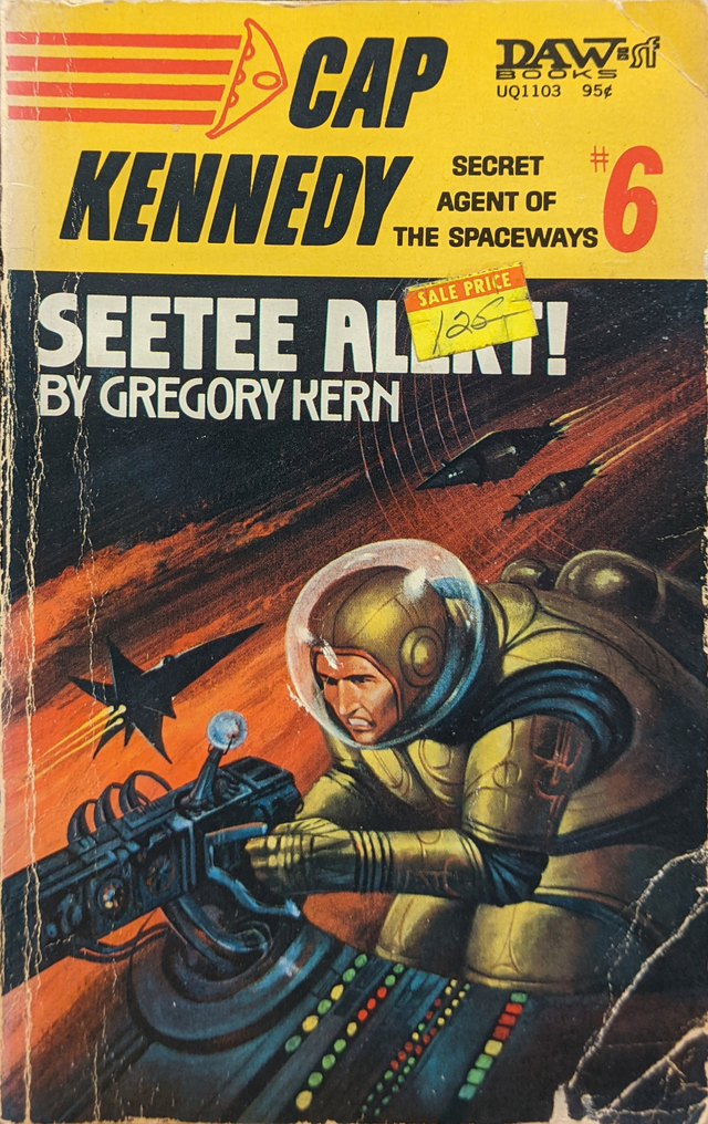 Seetee Alert! (Cap Kennedy #6, 1974). Cover art by Jack Gaughan. [More info on ISFDB] The secondary typefaces are unidentified.