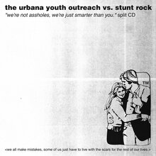 """The Urbana Youth Outreach vs. Stunt Rock – <cite>""""We're Not Assholes, We're Just Smarter Than You.""""</cite> album art"""