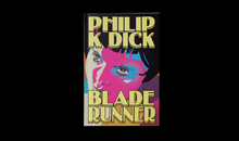 <cite>Blade Runner</cite> (<cite>Do Androids Dream of Electric Sheep?</cite>) by Philip K. Dick (Aleph, 2019)