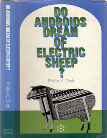 <cite>Do Androids Dream of Electric Sheep?</cite> by Philip K. Dick (Rapp &amp; Whiting, 1969)