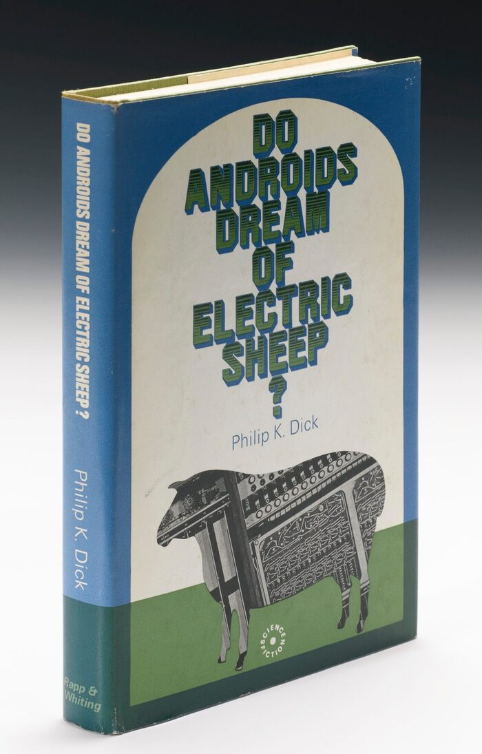 Do Androids Dream of Electric Sheep? by Philip K. Dick (Rapp & Whiting, 1969) 1