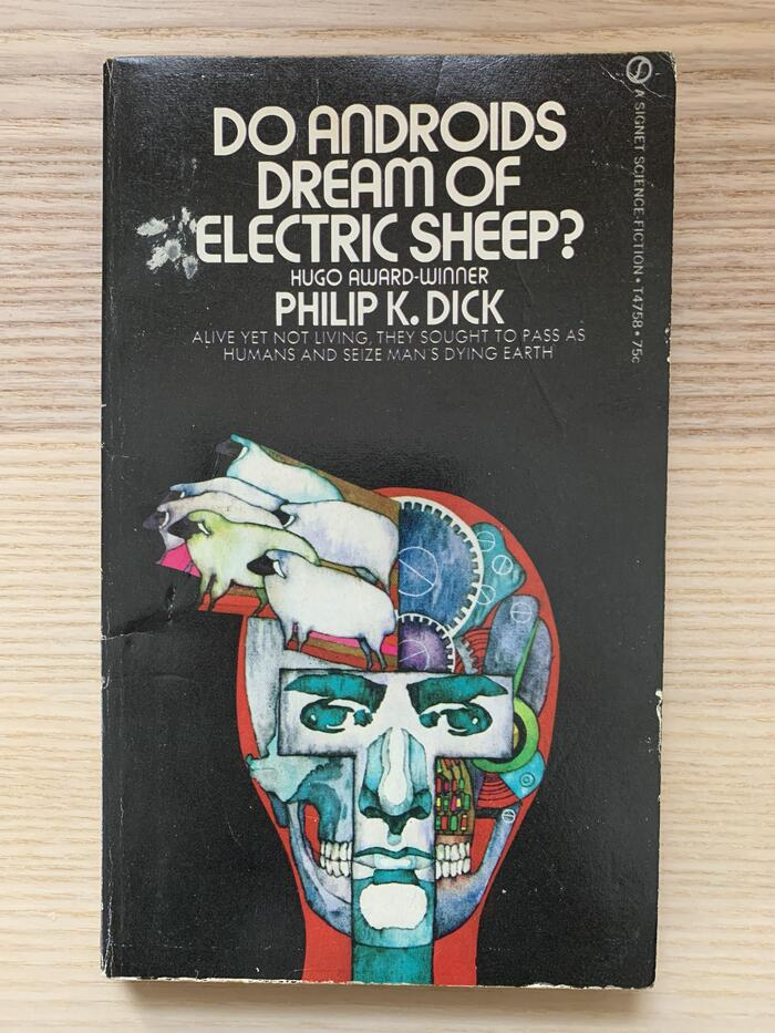 Do Androids Dream of Electric Sheep? by Philip K. Dick (Signet) 2