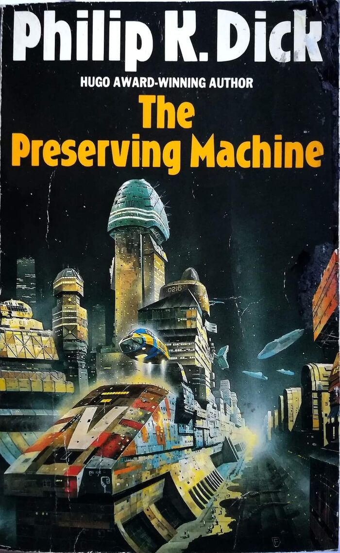 The Preserving Machine (1987). Cover art by Chris Foss. [More info on ISFDB]