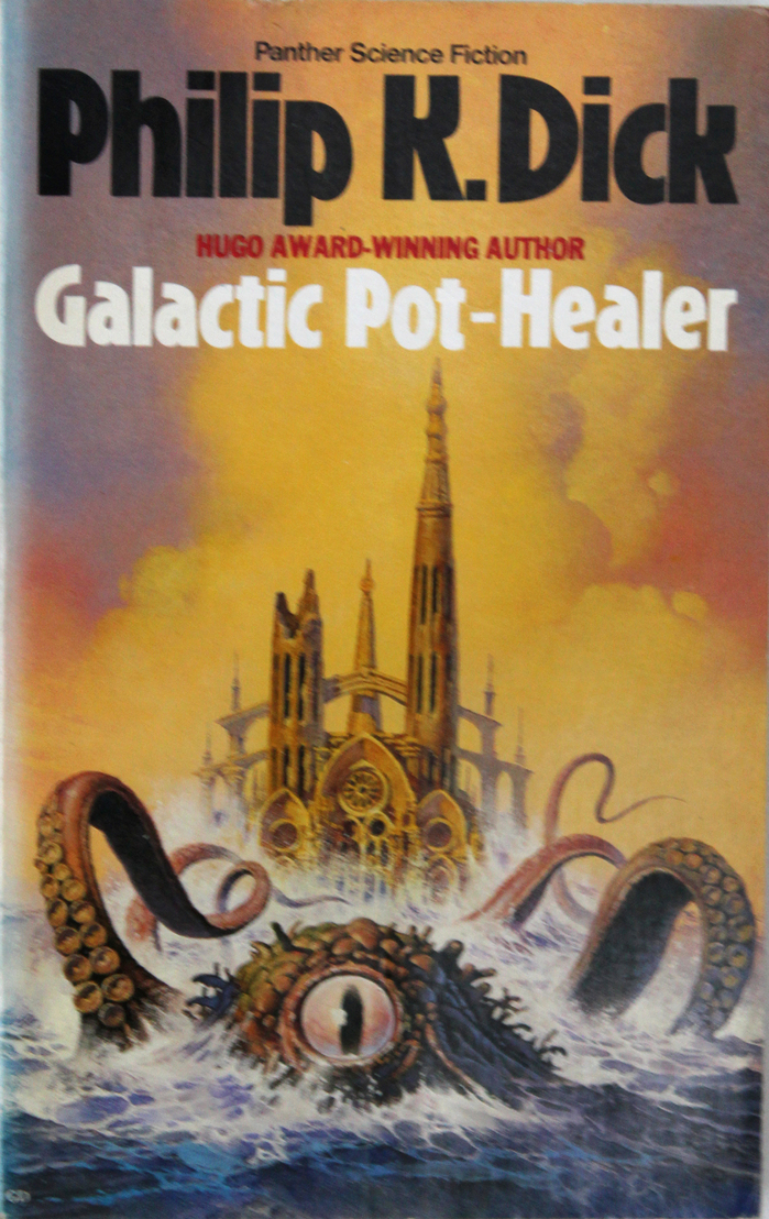 Galactic Pot-Healer (1987). Cover art by by Gino D'Achille. [More info on ISFDB]
