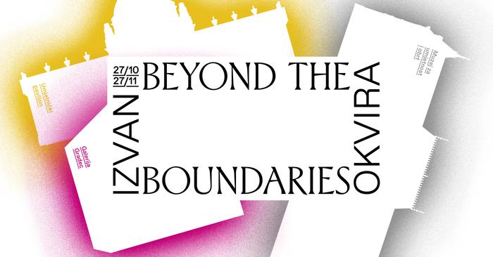 Izvan Okvira – Beyond the Boundaries 1