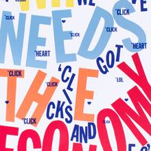 """Who needs the economy…"" poster"