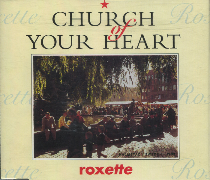 """Roxette – """"Church of Your Heart"""" single cover 1"""