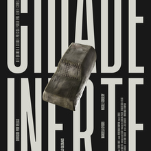 <cite>Cidade Inerte</cite> (2020) posters and titles