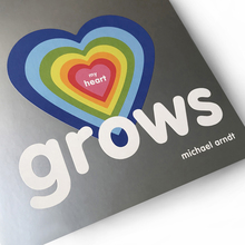 <cite>My Heart Grows</cite> by Michael Arndt