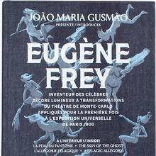 <cite>João Maria Gusmão introduces Eugène Frey</cite>
