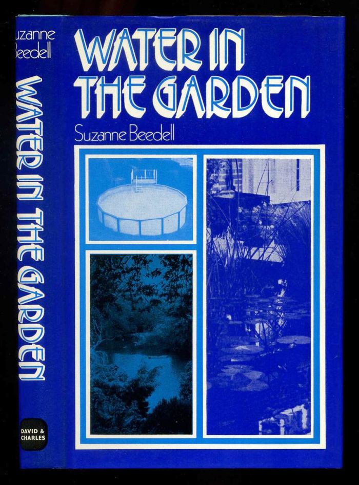 Water in the Garden by Suzanne Beedell (David & Charles)