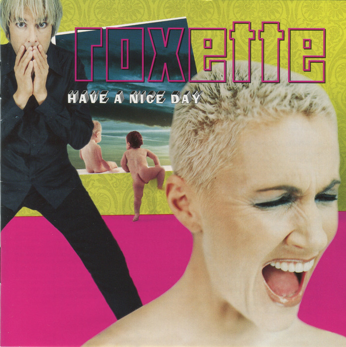 Roxette – Have a Nice Day album art 1