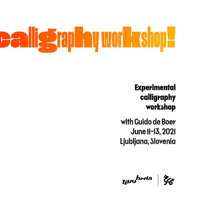 Experimental calligraphy workshop, Ljubljana 7