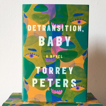 <cite>Detransition Baby</cite> by Torrey Peters