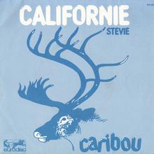 """Caribou – """"Californie"""" / """"Stevie"""" single cover"""