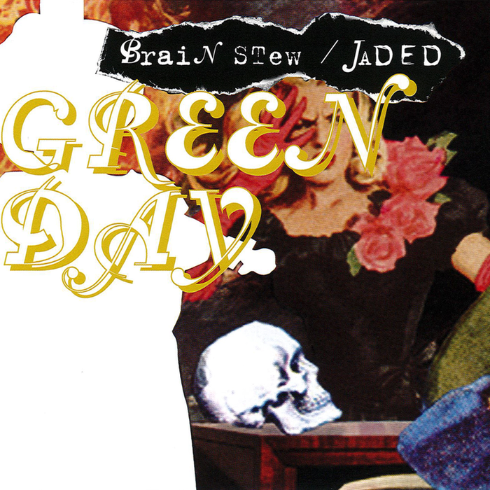 """Cover for Green Day's """"Brain Stew"""" / """"Jaded"""" single. """"Brain Stew"""" uses a mix of FF Trixie and Canadian Photography Script. """"Green Day""""is set in all-caps Canadian Photographer Script. [More info on Discogs]"""